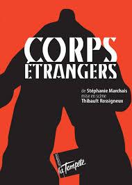 CORPS ETRANGERS